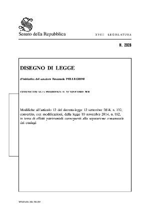 Anteprima documento Disegno di legge per la modifica  dell'articolo 12  D.L. 132/2014, convertito dalla legge 162/2014 in tema di effetti patrimoniali conseguenti alla separazione consensuale dei coniugi